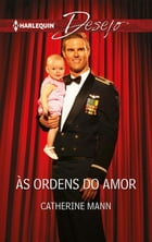 Às ordens do amor by CATHERINE MANN