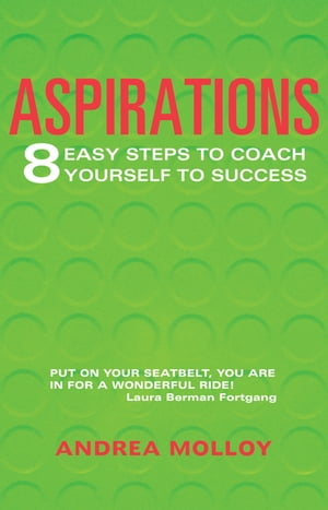 Aspirations 8 Easy Steps to Coach Yourself to Success