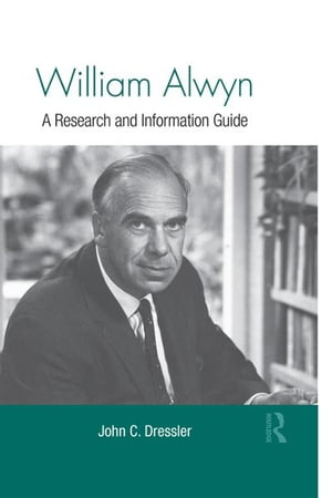 William Alwyn A Research and Information Guide