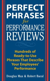 Perfect Phrases for Performance Reviews