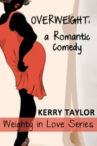 Overweight by Kerry Taylor