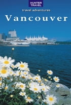 Vancouver & its Environs by Ed Readicker-Henderson