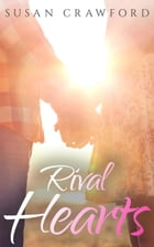 Rival Hearts: Matched Online, #3