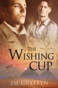 The Wishing Cup a6c388ba-877f-4158-8f38-b5537325e7c8