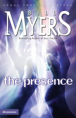 Book The Presence by Bill Myers