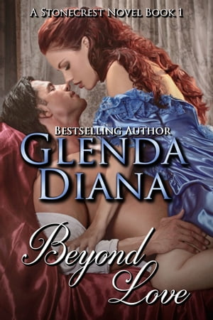 Beyond Love (A Stonecrest Novel Book 1)