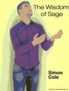 The Wisdom of Sage by Simon Cole