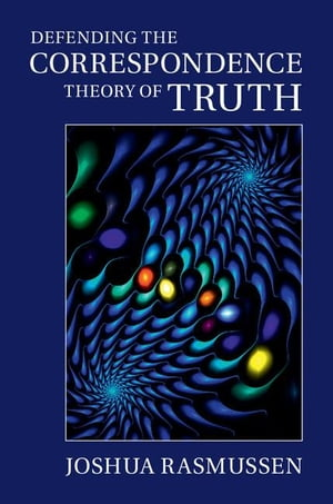 Defending the Correspondence Theory of Truth