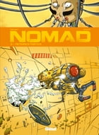 Nomad Cycle 1 T03: Mémoires mortes by Sylvain Savoia