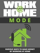 Work at Home Mode by Anonymous