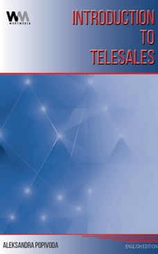 INTRODUCTION TO TELESALES: TELESALES