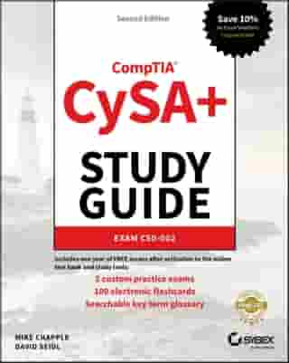 CompTIA CySA+ Study Guide Exam CS0-002 by Mike Chapple