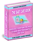 THE BABY CARE BOOK by Jon Sommers