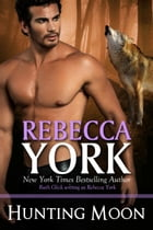 HUNTING MOON (Decorah Security Series, Book #11) by Rebecca York