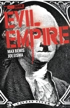 Evil Empire #5 by Max Bemis