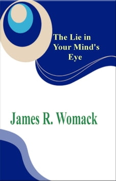 The Lie in Your Mind's Eye