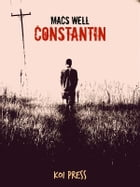 Constantin by Macs Well