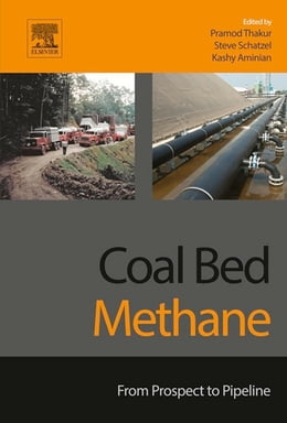 Book Coal Bed Methane: From Prospect to Pipeline by Pramod Thakur