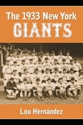 The 1933 New York Giants 49b56624-aad5-4c25-9b96-c15ae2915752