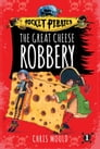 The Great Cheese Robbery Cover Image