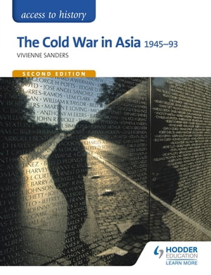 Access to History: The Cold War in Asia 1945-93 for OCR Second Edition