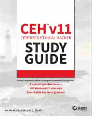 CEH v11 Certified Ethical Hacker Study Guide by Ric Messier