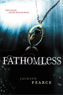 Book Fathomless by Jackson Pearce