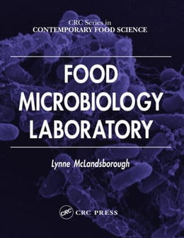 Book Food Microbiology Laboratory by McLandsborough, Lynne