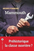 Mammouth by Antonio PENNACCHI