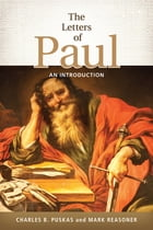 The Letters of Paul: An Introduction by Charles B. Puskas