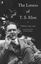 The Letters of T. S. Eliot Volume 2: 1923-1925 by Valerie Eliot