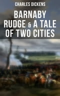 9788027225149 - Charles Dickens, Fred Barnard, George Cattermole, Hablot Knight Browne: Barnaby Rudge & A Tale of Two Cities - Kniha