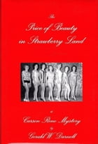 The Price of Beauty in Strawberry Land by Gerald Darnell