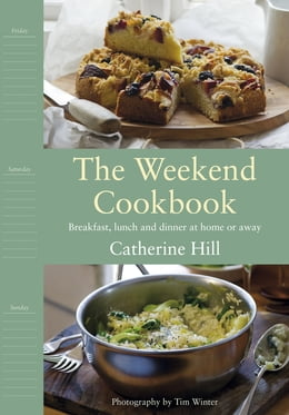 Book The Weekend Cookbook by Catherine Hill