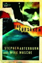The Forsaken by Stephen Arterburn