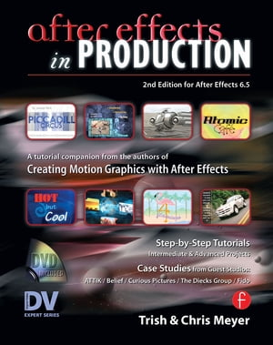 After Effects in Production A Companion for Creating Motion Graphics
