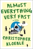 Almost Everything Very Fast Cover Image