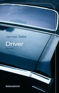 Driver - James Sallis, Juergen Buerger