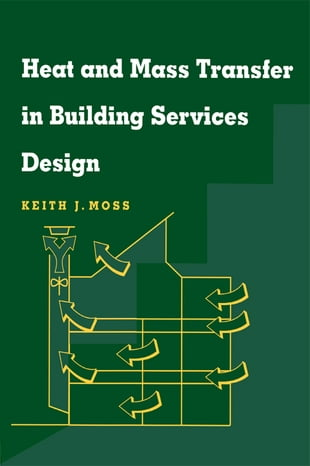 Heat and Mass Transfer in Building Services Design