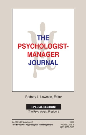 The Psychologist-Manager Journal Volume 3,  Number 1