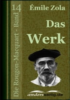 Das Werk: Die Rougon-Macquart - Band 14 by Émile Zola