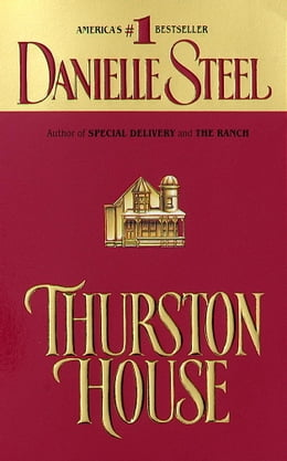 Book Thurston House by Danielle Steel