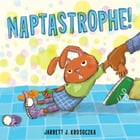 Naptastrophe! Cover Image