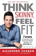 Think Skinny, Feel Fit Cover Image