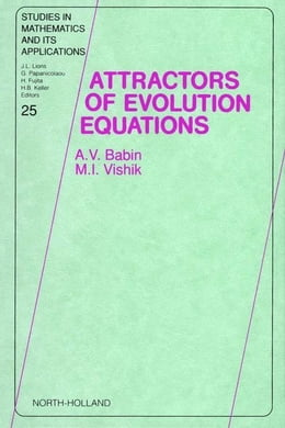 Book Attractors of Evolution Equations by Babin, A. V.