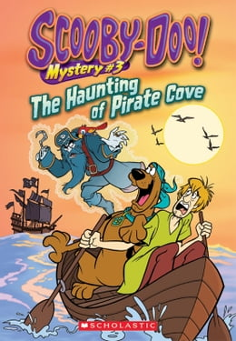 Book Scooby-Doo! Mystery #3: The Haunting of Pirate Cove by Kate Howard