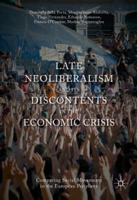 Late Neoliberalism and its Discontents in the Economic Crisis: Comparing Social Movements in the…