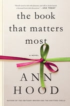 The Book That Matters Most: A Novel Cover Image