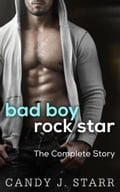Bad Boy Rock Star: The Complete Story cfa802bd-35ca-41a3-a230-6d88ace2e424
