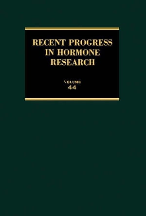 Recent Progress in Hormone Research: Proceedings of the 1987 Laurentian Hormone Conference
